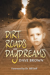 Dirt Roads and Daydreams by Dave Brown